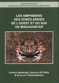Les Amphibiens des Zones Arides du Sud et de l'Ouest de Madagascar