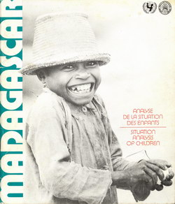 Madagascar: Analyse de la Situation des Enfants / Situation Analysis of Children