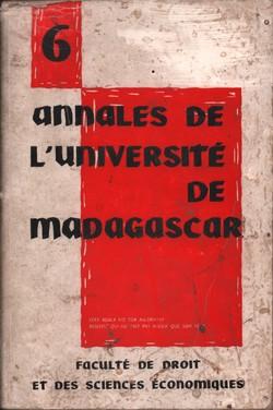 Annales de l'Université de Madagascar: Faculté de Droit et des Sciences Économiques: No. 6