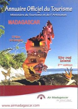 Annuaire Officiel du Tourisme du Madagascar: L'?le rouge / The red island