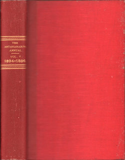 The Antananarivo Annual and Madagascar Magazine 1894-1896: Volume V: A Record of Information on the Topography and Natural Productions of Madagascar, and the Customs, Traditions, Language, and Religious Beliefs of its People