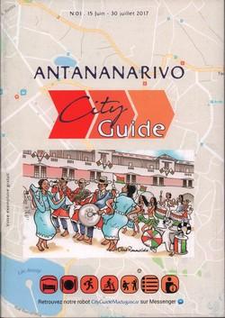 Antananarivo City Guide: No 01; 15 juin� juillet 2017