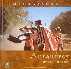 Madagascar: Antandroy: Myst?re d'un peuple