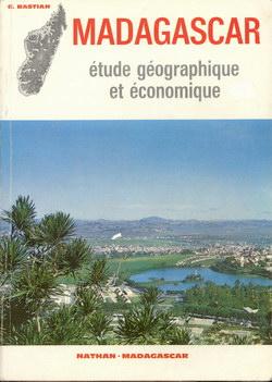 Madagascar: ?tude géographique et ?conomique