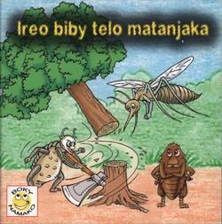Ireo biby telo matanjaka: Nalaina tamin'ny 'Contes et légendes Sakalava et Tsimihety' (A. Dandouau)