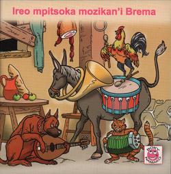 Ireo mpitsoka mozikan'i Brema: Nalaina tamin'ny angano nangonin'i Grimm mirahalahy (Alemaina)