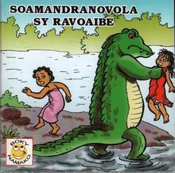Soamandranovola sy Ravoaibe: Angano avy any amin'ny faritra Antaimoro
