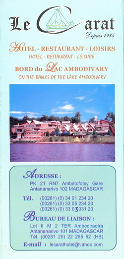 Le Carat: Hotel - Restaurant - Loisirs; bord du Lac Ambodivary