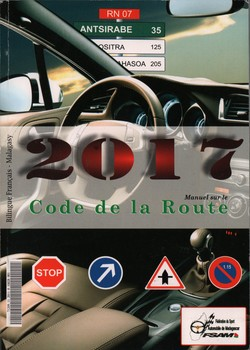 Manuel sur le Code de la Route 2017: Bilingue Français-Malagasy