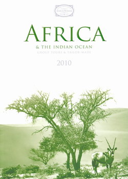 Africa & the Indian Ocean 2010: Group tours and tailor-made