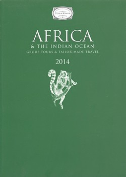 Africa & the Indian Ocean 2014: Group tours and tailor-made travel