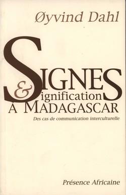 Signes & Signification à Madagascar: Des cas de communication interculturelle