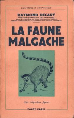 La Faune Malgache: Son R?le dans les Croyances et les Usages Indig?nes