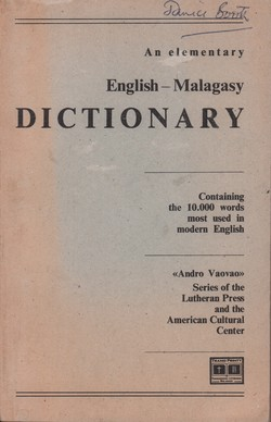 An Elementary English-Malagasy Dictionary: Containing the 10,000 words most used in modern English
