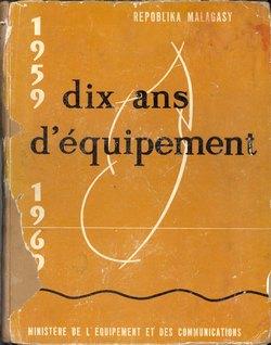 Dix ans d'équipement 1959-1969