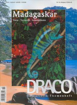 Draco: Terraristik-Themenheft: Nr. 19: Madagaskar: Tiere, Terrarien, Lebensräume