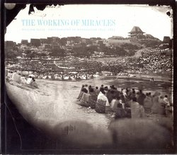 The Working of Miracles: William Ellis: Photography in Madagascar 1853–1865