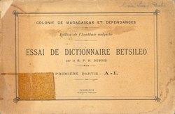 Essai de Dictionnaire Betsileo: Première Partie: A-L