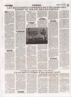 Les retomb?es esp?r?es de l'éclipse ont fondu au soleil des illusions / En tirage limité chez 'Art Deco': Un tee-shirt ? L'éclipse d'une grande raret?: L'Express de Madagascar, no. 1914, mercredi 20 juin 2001