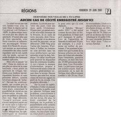 Derni?re nouvelle de l'éclipse: aucun cas de c?cit? enregistr? jusqu'ici: L'Express de Madagascar, vendredi 29 juin 2001
