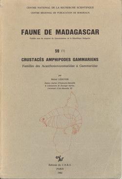 Faune de Madagascar: 59 (1): Crustacés Amphipodes Gammariens: Familles des Acanthonotozomatidae ? Gammaridae