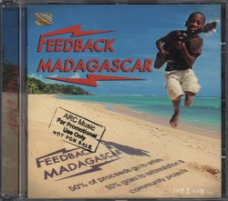 Feedback Madagascar: An upbeat collection from some of Madagascar's best artists / Ein mitreissendes Album einiger der besten K?nstler Madagaskars