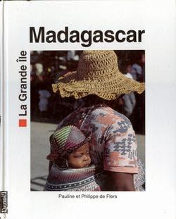 Madagascar: La Grande Île