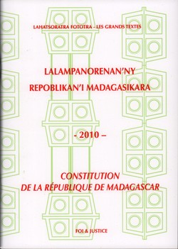 Lalampanorenan'ny Repoblikan'i Madagasikara / Constitution de la République de Madagascar