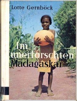Im unerforschten Madagaskar