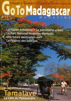 Goto Madagascar Magazine: No. 11: Décembre 2005: Tamatave: La Côte du Palissandre