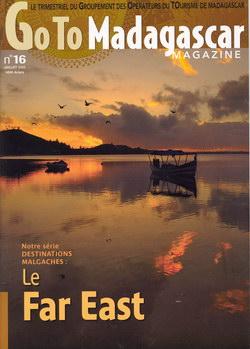 Goto Madagascar Magazine: No. 16: Juillet 2007: Le Far East