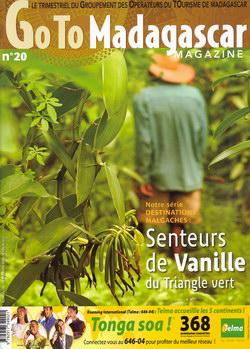 Goto Madagascar Magazine: No. 20: 3e Trimestre 2008: Senteurs de Vanille du Triangle Vert