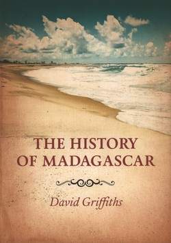The History of Madagascar