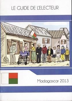 Le Guide de l'Electeur: Madagascar 2013
