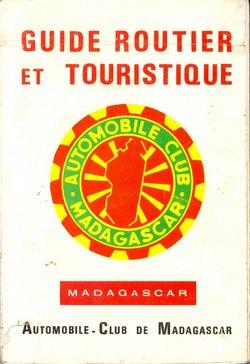 Guide Routier et Touristique: Madagascar