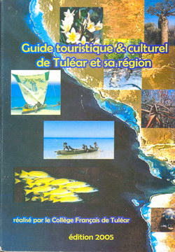 Guide touristique & culturel de Tuléar et sa région