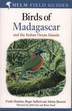 Birds of Madagascar: and the Indian Ocean Islands
