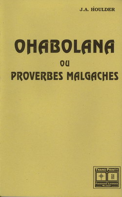 Ohabolana ou Proverbes Malgaches