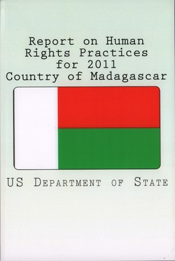 Report on Human Rights Practices for 2011: Country of Madagascar
