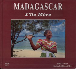 Madagascar: L'?le M?re