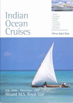 Indian Ocean Cruises: July 2006-December 2007 Aboard M.S. Royal Star