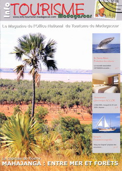 Info Tourisme Madagascar: Le Magazine Officiel du Tourisme: No 06, Septembre-Decembre 2009