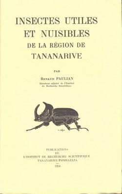 Insects Utiles et Nuisibles de la Région de Tananarive