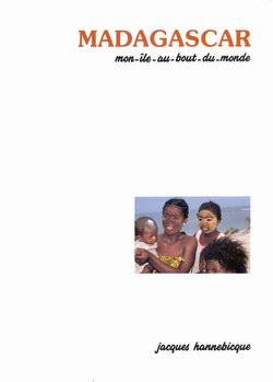 Madagascar: Mon ?le au Fil du Temps au Fil de l'Eau