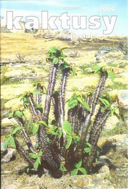 Kaktusy: XXXXII, Special 1/2006: Illustrierter Führer durch die sukkulente Flora von Madagaskar