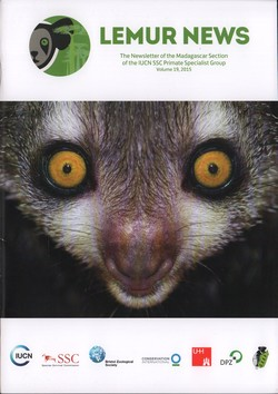 Lemur News: The Newsletter of the Madagascar Section of the IUCN SSC Primate Specialist Group: Volume 19: 2015