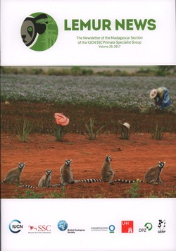 Lemur News: The Newsletter of the Madagascar Section of the IUCN SSC Primate Specialist Group: Volume 20: 2017