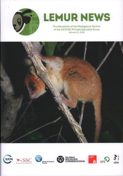 Lemur News: The Newsletter of the Madagascar Section of the IUCN SSC Primate Specialist Group: Volume 21: 2018