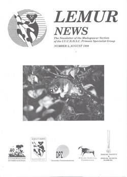 Lemur News: The Newsletter of the Madagascar Section of the IUCN/SSC Primate Specialist Group: Number 3: August 1998