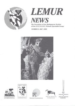 Lemur News: The Newsletter of the Madagascar Section of the IUCN/SSC Primate Specialist Group: Number 5: May 2000